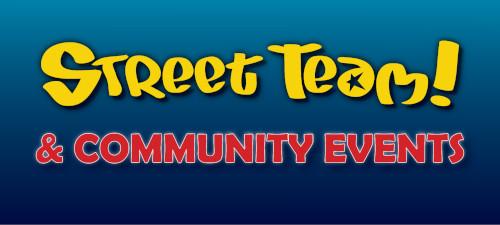 Street Team & Community Events