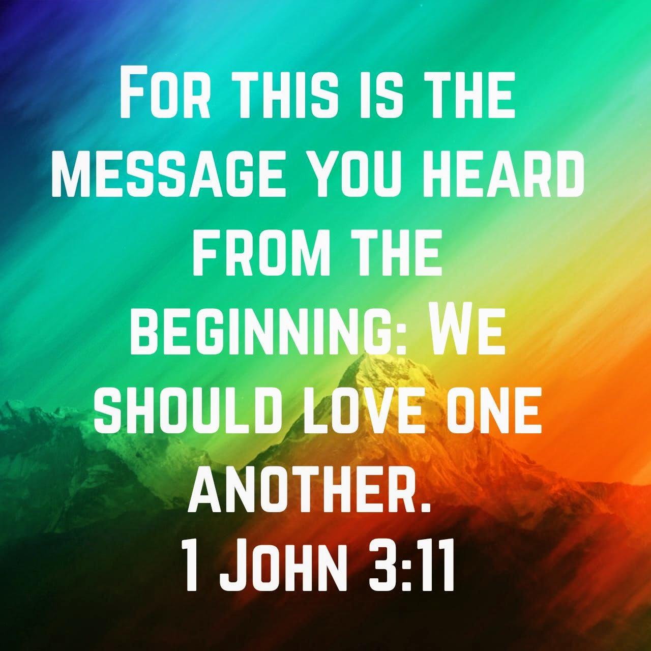 1 John 3:11